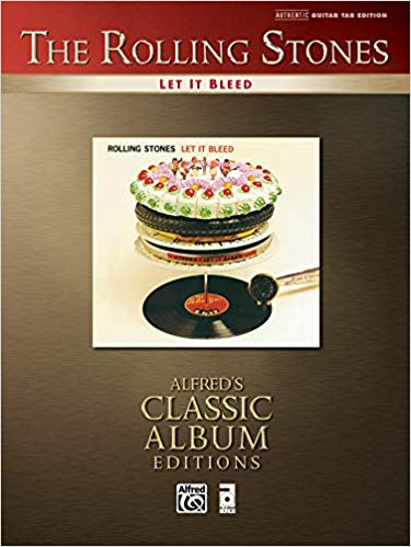 Rolling stones – let it bleed: Authentic Guitar TAB (Alfred's classic album editions)