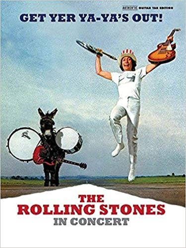 Rolling Stones—Get Yer Ya-Ya's Out! The Rolling Stone in Concert (Authentic Guitar TAB) (Anthentic Guitar-Tab Editions)