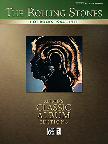 The Rolling Stones: Hot Rocks 1964-1971: Authentic Bass TAB Sheet Music Transcription (Bass Guitar) (Alfred's Classic Album Editions) by [Alfred Publishing Staff]