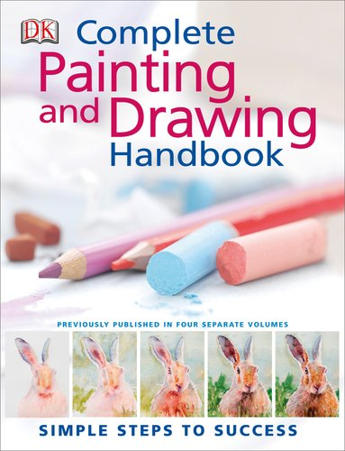 The Complete Painting and Drawing Handbook Hardcover